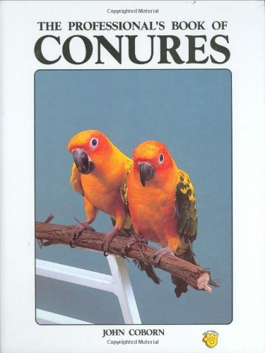 9780866224215: The Professional's Book of Conures