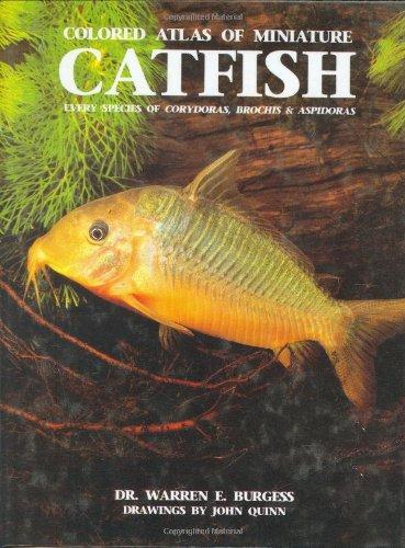 9780866224413: Colored Atlas of Miniature Catfish: Every Species of Corydoras, Brochis & Aspidoras