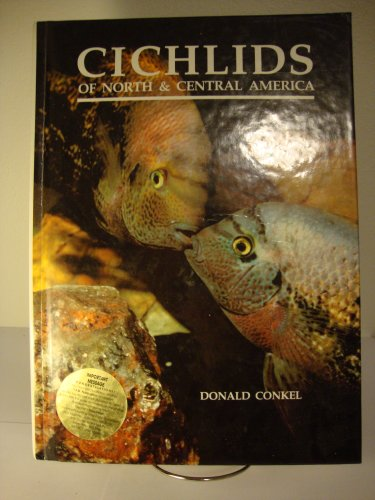 9780866224444: Cichlids of North and Central America