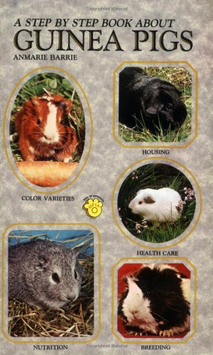 9780866224505: Step-By-Step Book About Guinea Pigs