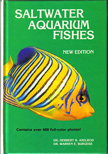 Saltwater Aquarium Fishes (0866224998) by Herbert R. Axelrod; Warren E. Burgess