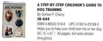 Step by Step Child Dog Traing: Cherry, Denise