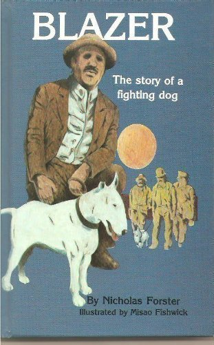 9780866225472: Blazer: The Story of a Fighting Dog