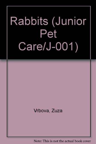 9780866225502: Rabbits (Junior Pet Care/J-001)