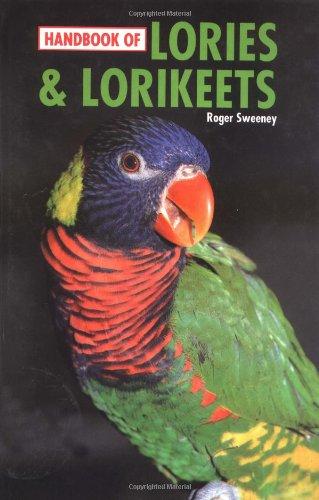9780866225656: Handbook of Lories & Lorikeets