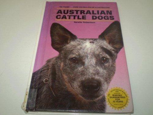 9780866225687: Australian Cattle Dogs