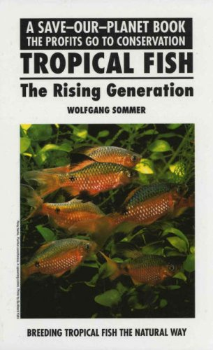 9780866225793: Tropical Fish, Rising Generatn (Save Our Planet S)