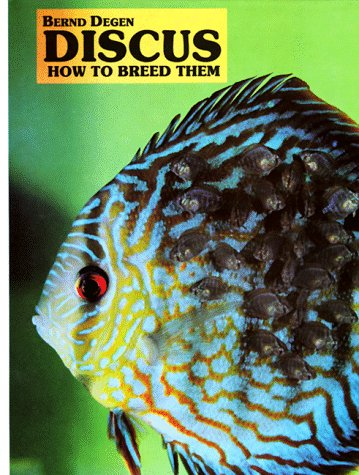 9780866226417: Discus: How to Breed Them