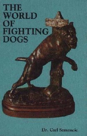 9780866226561: The World of Fighting Dogs (Reprint ed)