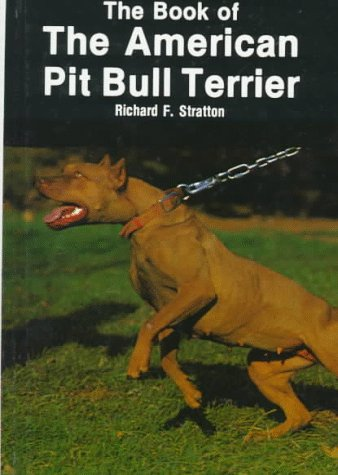 9780866227193: Book of the American Pit Bull Terrier
