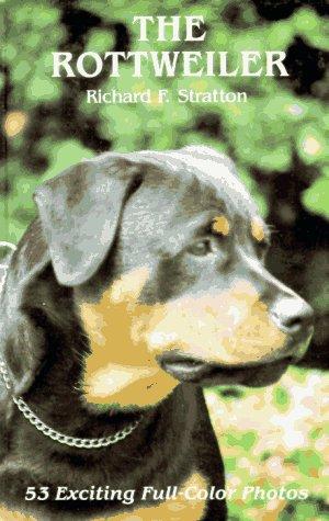 9780866227322: The Rottweiler