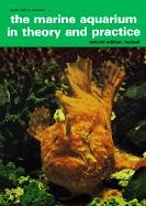 9780866227421: The Marine Aquarium in Theory and Practice