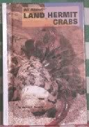 All about Land Hermit Crabs: Roberts, Mervin F.