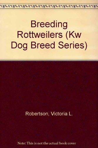 9780866228169: Breeding Rottweilers