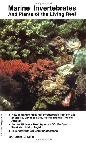 9780866228756: Marine Invertebrates and Plants of the Living Reef