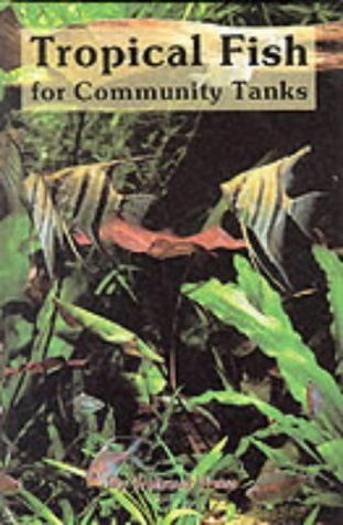 9780866229845: Tropical Fish Community Tanks