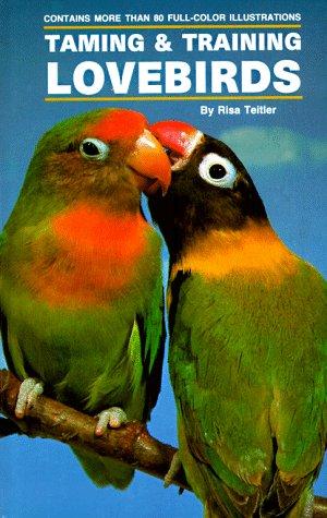 9780866229869: Taming and Training Lovebirds