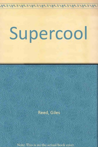 Supercool: Reed, Giles