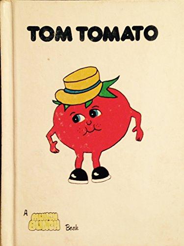 Tom Tomato: Reed, Giles; Mitson, Angela