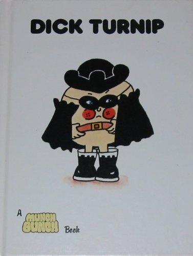 9780866250573: Dick Turnip (Munch Bunch Book)