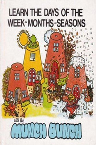 9780866250771: Learn the Days of the Week, Months, Seasons With the Munch Bunch