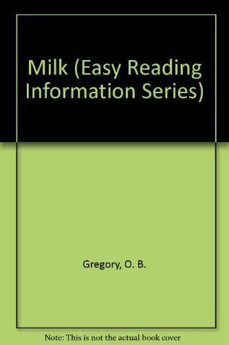 9780866251648: Milk (Easy Reading Information Series)