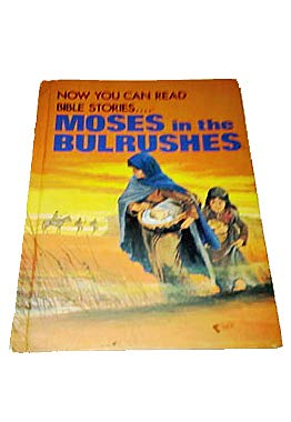 9780866252171: Moses in the Bulrushes (Now you can read--Bible Stories)