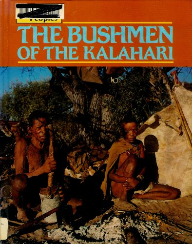 9780866252676: The Bushmen of the Kalahari (Original People)