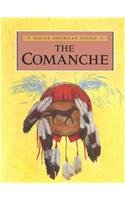 9780866253901: The Comanche (Native American People)