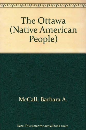 The Ottawa (Native American People): Barbara McCall; Kathi
