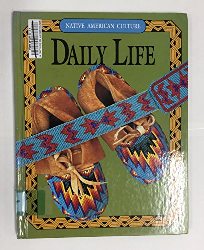 9780866255349: Daily Life (Native American Culture)
