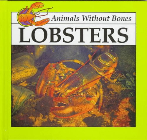 Lobsters (Animals Without Bones Discovery Library) (9780866255721) by Jason Cooper