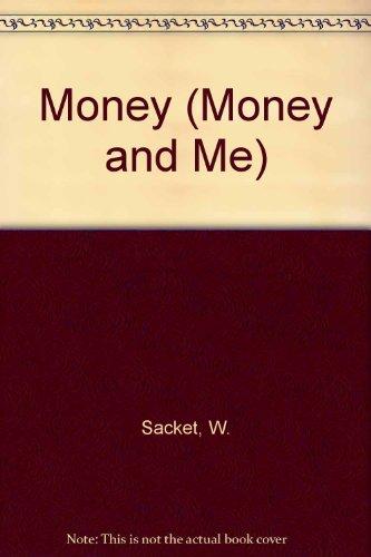 Money (Money and Me): Sacket, W., Adelstein,