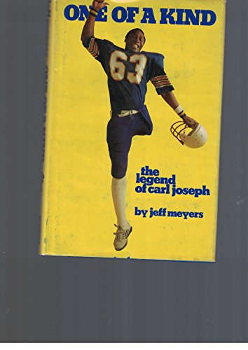 One of a kind: The legend of Carl Joseph: Meyers, Jeff