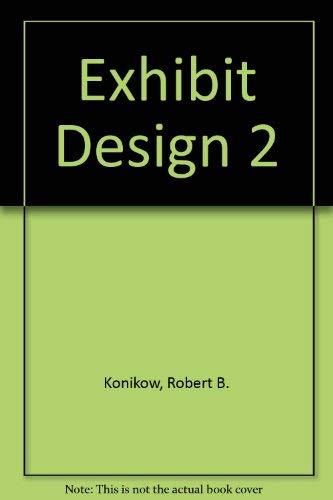 Exhibit Design 2: Trade Show Graphics: Konikow, Robert B.