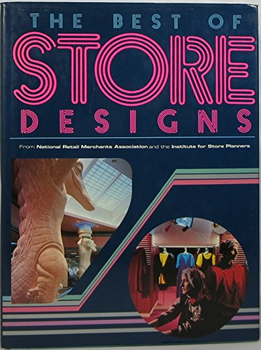 9780866360128: The Best of Store Designs: From National Retail Merchants Association and the Institute for Store Planners' Store Interior Design Competition