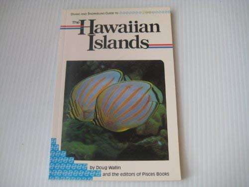 9780866360364: Diving and snorkeling guide to the Hawaiian Islands