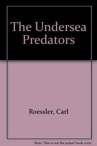 9780866360388: The Undersea Predators
