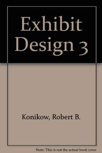 Exhibit Design 3: Konikow, Robert B.: