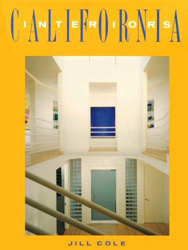 California Interiors (SIGNED): Cole, Jill