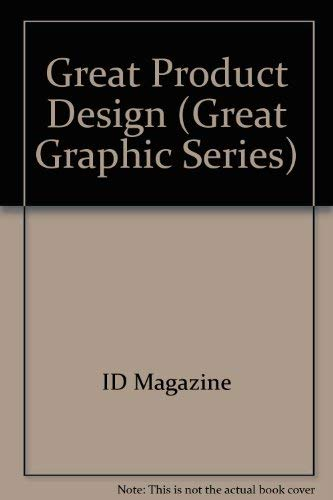9780866361385: Great Product Design (Great Graphic Series)