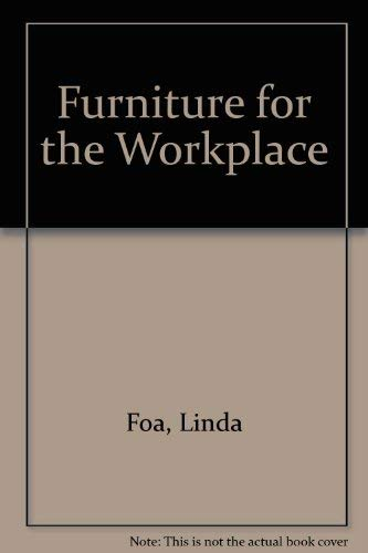 Furniture for the Workplace: Foa, Linda