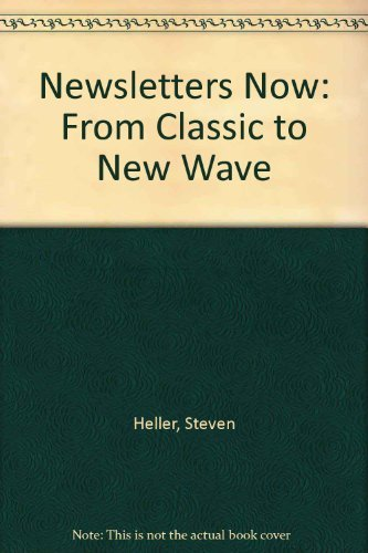 9780866364317: Newsletters Now: From Classic to New Wave