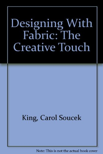 9780866364850: Designing With Fabric: The Creative Touch