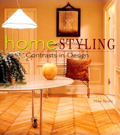 9780866366847: Homestyling: Contrasts in Design