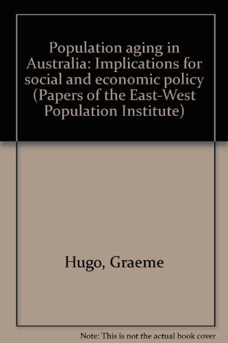 9780866380782: Population aging in Australia: Implications for social and economic policy (Papers of the East-West Population Institute)