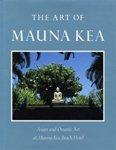 The Art of Mauna Kea Asian & Oceanic Art At Mauna Kea Beach Hotel: Aanavi, Don