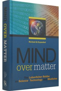9780866390163: Mind Over Matter: The Lubavitcher Rebbe on Science, Technology and Medicine
