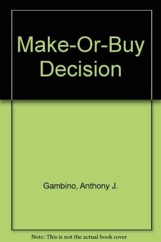 9780866410007: Make-Or-Buy Decision