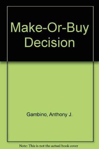 9780866410007: Make-Or-Buy Decision